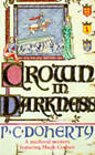 Crown in Darkness by Paul Doherty (Paperback, 1991)