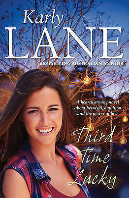 1 of 1 - Third Time Lucky by Karly Lane Large Paperback 20% Bulk Book Discount