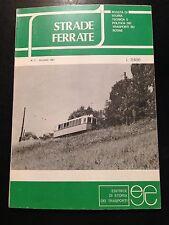 STRADE FERRATE. Rivista di storia, tecnica e politica dei trasporti N.7 1981