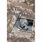 a Long Road Home Myers WestBow Press Paperback / Softback 9781490869827
