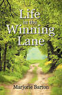 Life in the Winning Lane by Marjorie Barton (Paperback / softback, 2010)