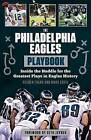 The Philadelphia Eagles Playbook: Inside the Huddle for the Greatest Plays in Eagles History by Mark Eckel, Reuben Frank (Paperback / softback, 2015)