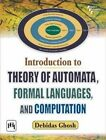 Introduction to Theory of Automata, Formal Languages and Computation by Debidas Ghosh (Paperback, 2013)