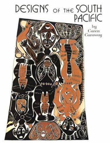 Designs of the South Pacific by Caraway, Caren