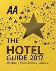 AA Hotel Guide 2017 by AA Publishing (Paperback, 2016)
