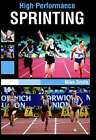 High Performance Sprinting by Mike Smith (Paperback, 2005)
