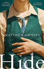 Hide by Matthew Griffin (Hardback, 2016)