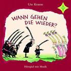 Wann gehen die wieder? von Ute Krause (2011)