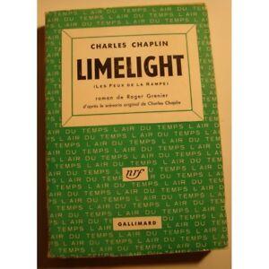 CHARLES-CHAPLIN-limelight-les-feux-de-la-rampe-ROGER-GRENIER-1953-Gallimard