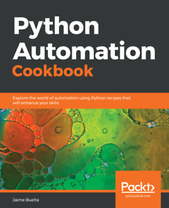 Details about Python Automation Cookbook - [P D F] book by Packt