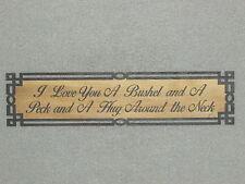 "Rustic Style Wood Wall Art  Decor Sign "" I Love You a bushel and a peck"""