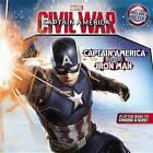 Marvel's Captain America: Civil War: Captain America Versus Iron Man by Chris Strathearn, R R Busse, Marvel (Paperback / softback, 2016)