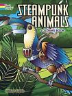 Adult Coloring: Steampunk Animals Coloring Book by Jeremy Elder (2016, Paperback)