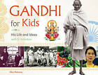 Gandhi for Kids: His Life and Ideas, with 21 Activities by Ellen Mahoney (Paperback, 2016)
