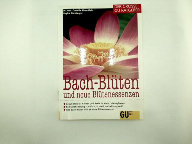 Alber-Klein Cordelia - Bach-Blüten und neue Blütenessenzen
