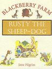 Rusty the Sheepdog by Jane Pilgrim (Hardback, 2000)