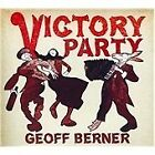 Geoff Berner - Victory Party (2011)