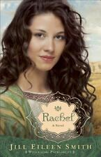 Wives of the Patriarchs: Rachel : A Novel 3 by Jill Eileen Smith (2014, Paperback)