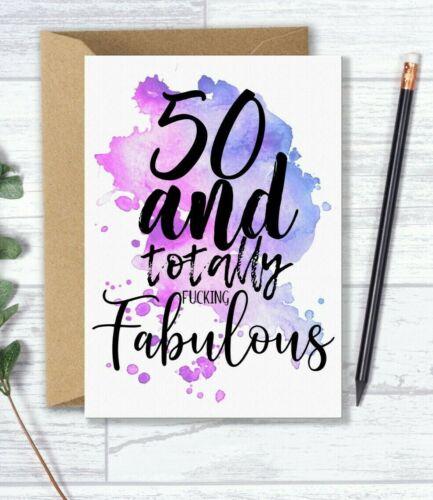 Funny 50th Carte d/'anniversaire pour ses 50 et totalement F *** ing Fabuleux