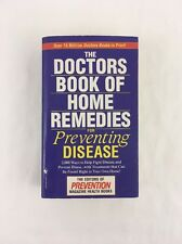 The Doctors Book of Home Remedies for Preventing Disease by Prevention 1999 PB