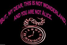 But, my dear, this is not wonderland, and you are not Alice wall, door sticker