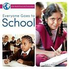 Everyone Goes to School by J Jean Robertson (Paperback / softback, 2015)