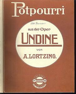 Potpourri-ueber-034-Undine-von-A-LORTZING-034-uebergrosse-alte-Noten