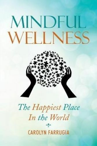 1 of 1 - Mindful Wellness: The Happiest Place in the World..FARRUGIA..LIKE NEW  lnf701