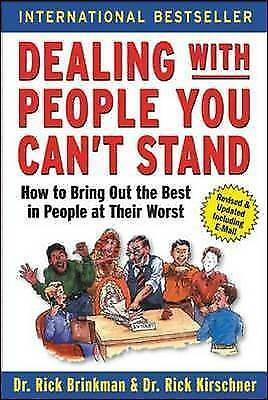 1 of 1 - Dealing with People You Can't Stand: How to Bring Out the Best in People at...