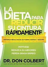 La dieta para reducir su cintura rapidamente: Obtenga resultados de forma rapida