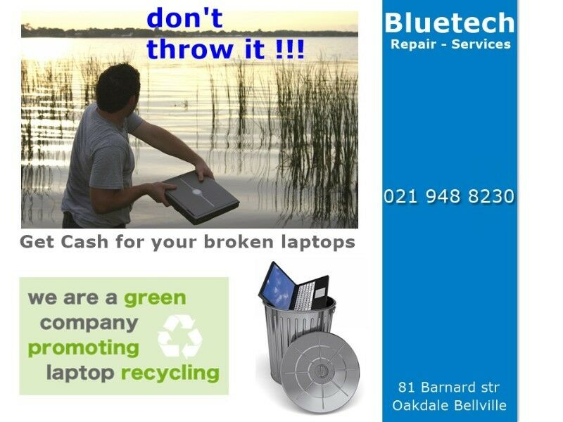 We Buy Broken Used Laptops at Bluetech Computers 021 948 8230