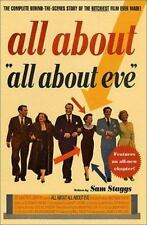 All About All About Eve: The Complete Behind-the-Scenes Story of the Bitchiest
