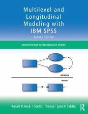 Multilevel and Longitudinal Modeling with IBM SPSS (Quantitative Methodology Ser