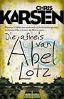 Die Afreis Van Abel Lotz by Chris Karsten (Paperback, 2012)