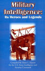 Military Intelligence: Its Heroes and Legends by Diane L Hamm (Paperback / softback, 2001)