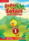 Super Safari Level 1 Class Audio CDs (2) by Herbert Puchta, Peter Lewis-Jones, Gunter Gerngross (CD-Audio, 2015)