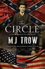 The Circle by M. J. Trow (Hardback, 2016)