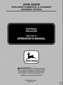 john deere jd 240 250 skid steer loader operator s manual omkv11661 rh ebay com john deere 250 skid steer repair manual john deere 250 skid steer tech manual