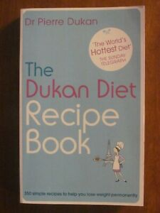 THE-DUKAN-DIET-RECIPE-BOOK-by-Dr-PIERRE-DUKAN-PB-EXC-WEIGHT-LOSS-HEALTH-2010