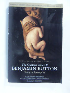 The-Curious-Case-of-Benjamin-Button-Story-to-Screenplay-by-Eric-Roth-and-F-Sc