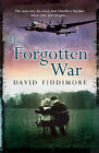 The Forgotten War by David Fiddimore (Paperback, 2013)