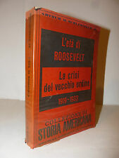 Storia USA - Arthur Schlesinger Jr: L'età di Roosevelt 1959 Mulino Crisi Ordine