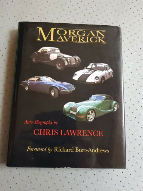 Morgan Maverick Auto- biography Chris Lawrence VGC Lawrencetune Monica Aero 8