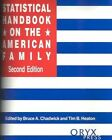 Statistical Handbook on the American Family by Bruce A. Chadwick, Tim B. Heaton (Hardback, 1998)