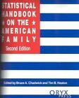 Statistical Handbook on the American Family by Bruce A. Chadwick, Tim B. Heaton (Hardback, 1998)