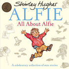 All About Alfie by Shirley Hughes (Paperback, 2012)