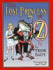 The Lost Princess of Oz by L. Frank Baum (Hardback)