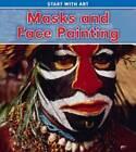 Masks and Face Painting by Isabel Thomas (Hardback, 2011)
