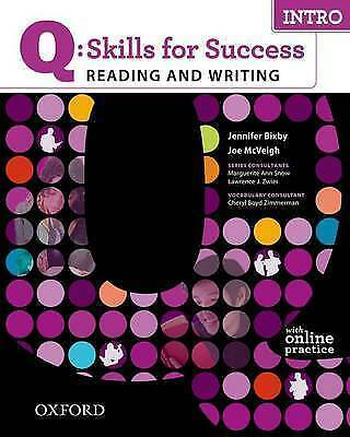 Q Skills for Success Reading and Writing: Intro: Student Book with Online Practi