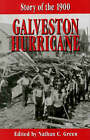 Story of the 1900 Galveston Hurricane by Nathan C. Green (Hardback, 2000)